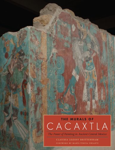 - The Murals of Cacaxtla: The Power of Painting in Ancient Central Mexico (Joe R. and Teresa Lozano Long Series in Latin American and Latino Art and Culture)