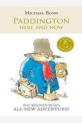 Paddington Here and Now Kindle Edition