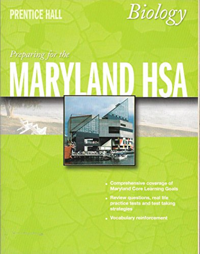 Preparing for the Maryland HSA - Biology