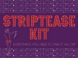 img - for Striptease Kit: A Guide to the Art of Striptease book / textbook / text book
