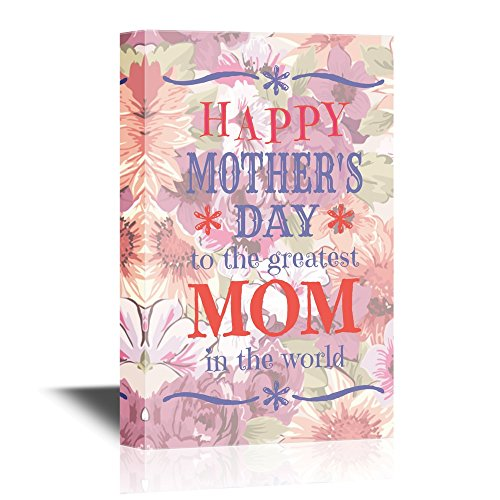Canvas Wall Art - Happy Mother'S Day to the Greatest Mom