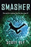 Smasher, Scott Bly, 0545141184
