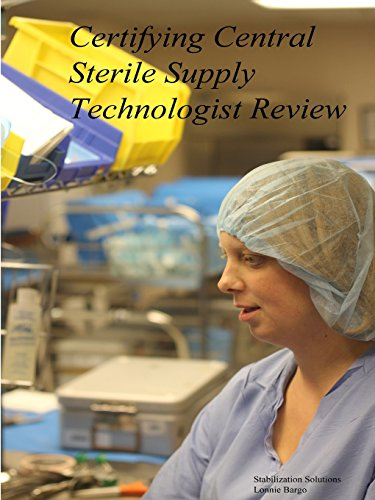 Certifying Central Sterile Supply Technologist (Central Supply)