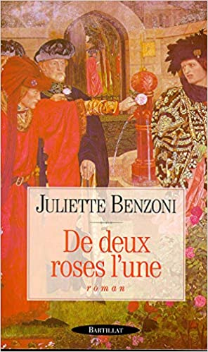 Amazon Fr De Deux Roses L Une Juliette Benzoni Livres