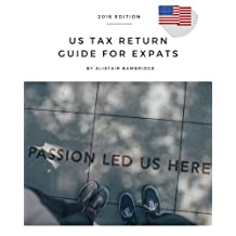 US Tax Return Guide For Expats - 2016 Year