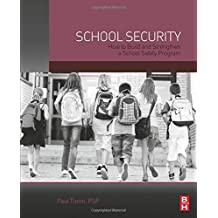 School Security: How to Build and Strengthen a School Safety Program