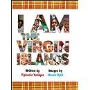I Am the Virgin Islands