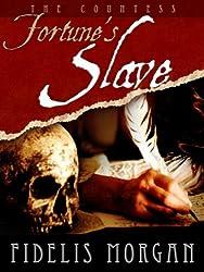 Fortune's Slave (Countess Ashby dela Zouche Book 4)