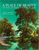 A Place of Beauty, Alma M. Gilbert and Judith B. Tankard, 1580081290