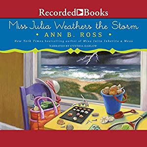 Miss Julia Weathers the Storm Audiobook