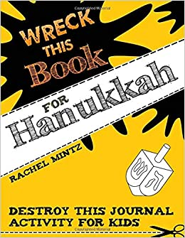 Wreck This Book For Hanukkah Destroy This Journal Activity For
