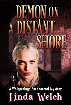 Demon on a Distant Shore: Whisperings Paranormal Mystery Book Five by [Welch, Linda]