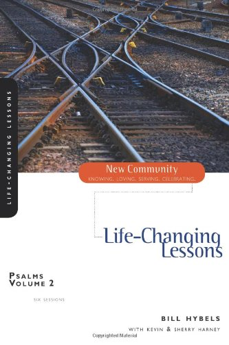 Psalms Volume 2: Life-Changing Lessons (New Community Bible Study Series)