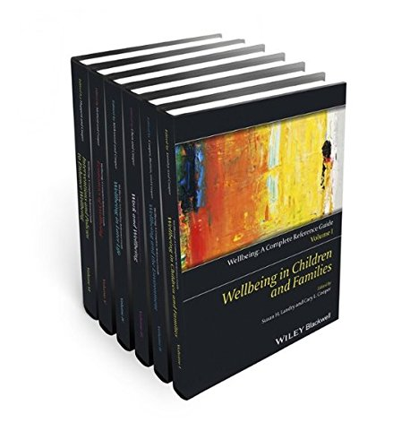 Wellbeing: A Complete Reference Guide, , 6 Volume Set by Wiley-Blackwell