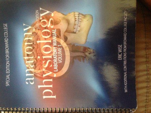 Anatomy & Physiology Laboratory Manual Volume 1