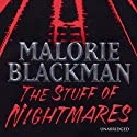 The Stuff of Nightmares Audiobook by Malorie Blackman Narrated by Joe Jameson