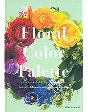 Floral Color Palette: Innovative Color Combinations for Flower Arranging