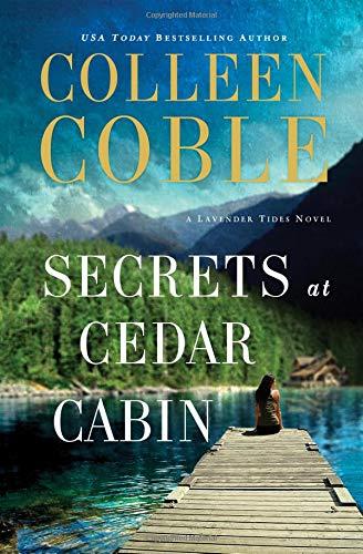 Secrets at Cedar Cabin (A Lavender Tides Novel)