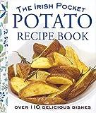 The Pocket Irish Potato Cookbook