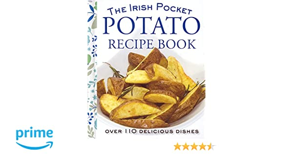 The irish pocket potato recipe book eveleen coyle 9780717166985 the irish pocket potato recipe book eveleen coyle 9780717166985 amazon books forumfinder Gallery