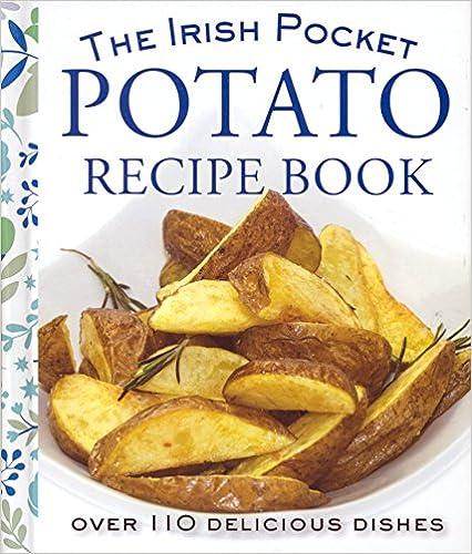 read online the irish pocket potato recipe book pdf library