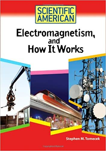 ??PDF?? Electromagnetism, And How It Works (Scientific American). biggest Capital edition Herbal Butler