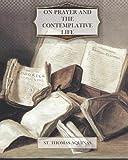 On Prayer and the Contemplative Life, Thomas Aquinas, 1468160915