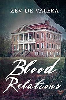 Blood Relations by [de Valera, Zev]