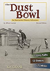 The Dust Bowl: An Interactive History Adventure (You Choose: History)