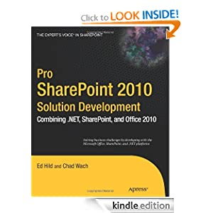 Pro SharePoint 2010 Solution Development (Expert's Voice in Sharepoint) Ed Hild