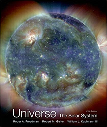 Universe the solar system roger freedman robert geller william universe the solar system 5th edition fandeluxe Image collections