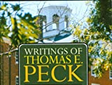 Writings of Thomas E. Peck, Thomas E. Peckham, 0851517706