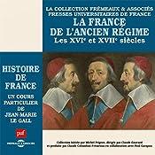 La France de l'Ancien Régime (Histoire de France 4) | Jean-Marie Le Gall