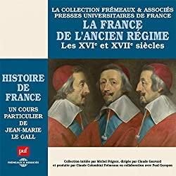 La France de l'Ancien Régime (Histoire de France 4)