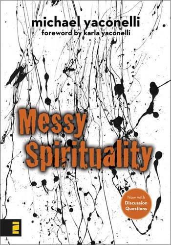 Download Messy Spirituality PDF