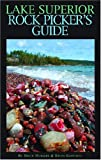 Lake Superior Rock Picker's Guide, Bruce Mueller and Kevin Gauthier, 0472032674