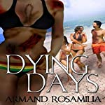 Dying Days | Armand Rosamilia