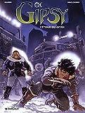 Gipsy - tome 1 - Etoile du Gitan (L')