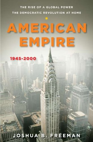 American Empire: The Rise of a Global