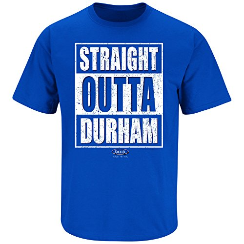 Duke Basketball Fans. Straight Outta Durham Royal Blue T Shirt (Sm-5X) (Large)