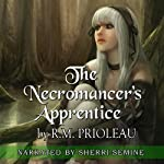 The Necromancer's Apprentice | R. M. Prioleau