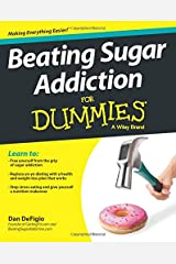 Beating Sugar Addiction For Dummies Paperback