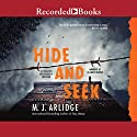 Hide and Seek Audiobook by M. J. Arlidge Narrated by Elizabeth Bower