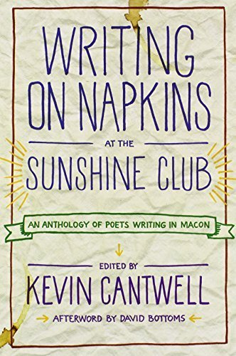 Writing on Napkins at the Sunshine Club: An Anthology of Poets Writing in Macon - Macon Malls