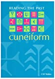 Cuneiform (Reading the Past - Cuneiform to the Alphabet)