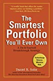 The Smartest Portfolio You'll Ever Own: A Do-It-Yourself Breakthrough Strategy