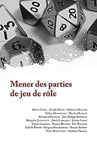 Mener des Parties de Jeu de Rôle par Olivier Caïra