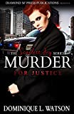 Murder for Justice (Scarlett Fry Series Book 1)