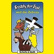 Freddy und die Zebras (Freddy der Esel 11) | Olaf Franke, Tim Thomas