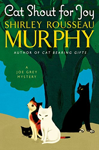 Cat Shout for Joy: A Joe Grey Mystery (Joe Grey Mystery Series) by [Murphy, Shirley Rousseau]